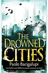 The Drowned Cities: Number 2 in series (Ship Breaker) Paperback