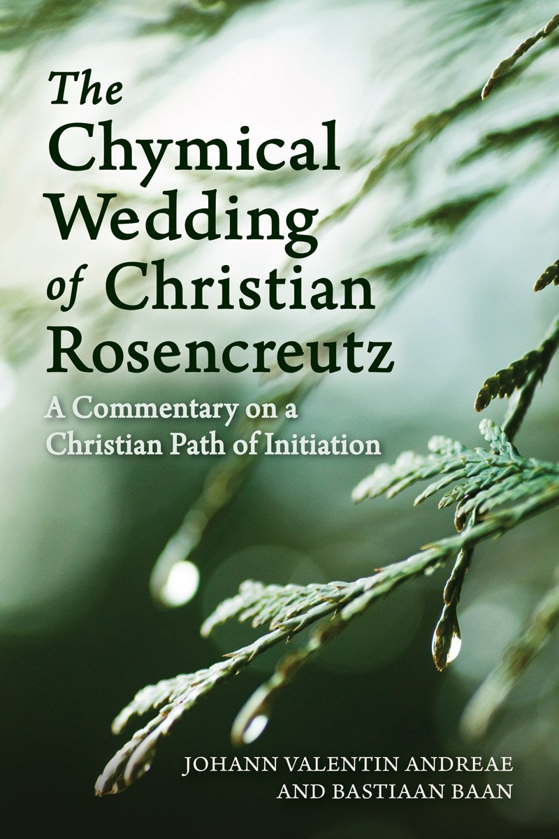 The Chymical Wedding of Christian Rosenkreutz: A Commentary on a Christian Path of Initiation pdf