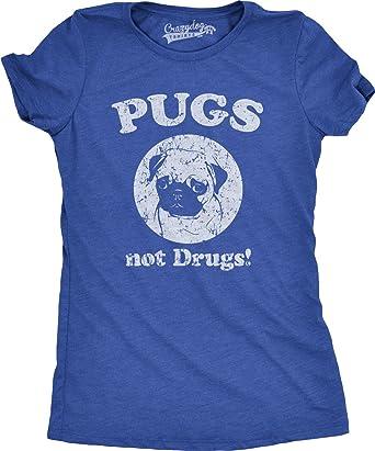 Pugs Not Drugs Pug Dog Ladies New Funny Birthday Gift T-shirt
