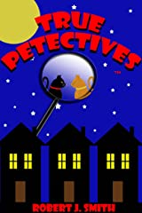 True Petectives - A Yoshi and Gatsby Omnibus (Petectives 1 - 3) Kindle Edition