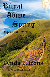 Ritual Abuse - Summer: Spiritual Warfare (Volume 4): Lynda L