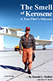 The Smell of Kerosene: A Test Pilot's Odyssey (English Edition)