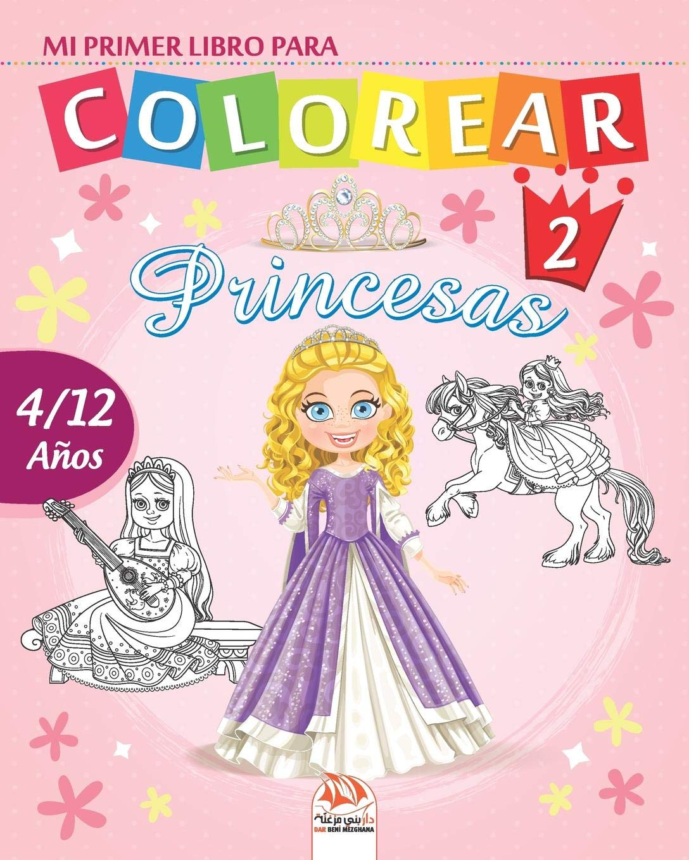 Mi Primer Libro Para Colorear Princesas 2 Libro Para Colorear