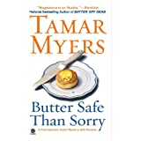 Butter Safe Than Sorry: A Pennsylvania Dutch Mystery