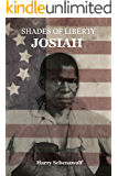Josiah (Shades of Liberty Book 1)