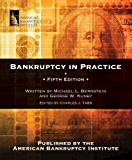 Bankruptcy in Practice, Fifth Edition