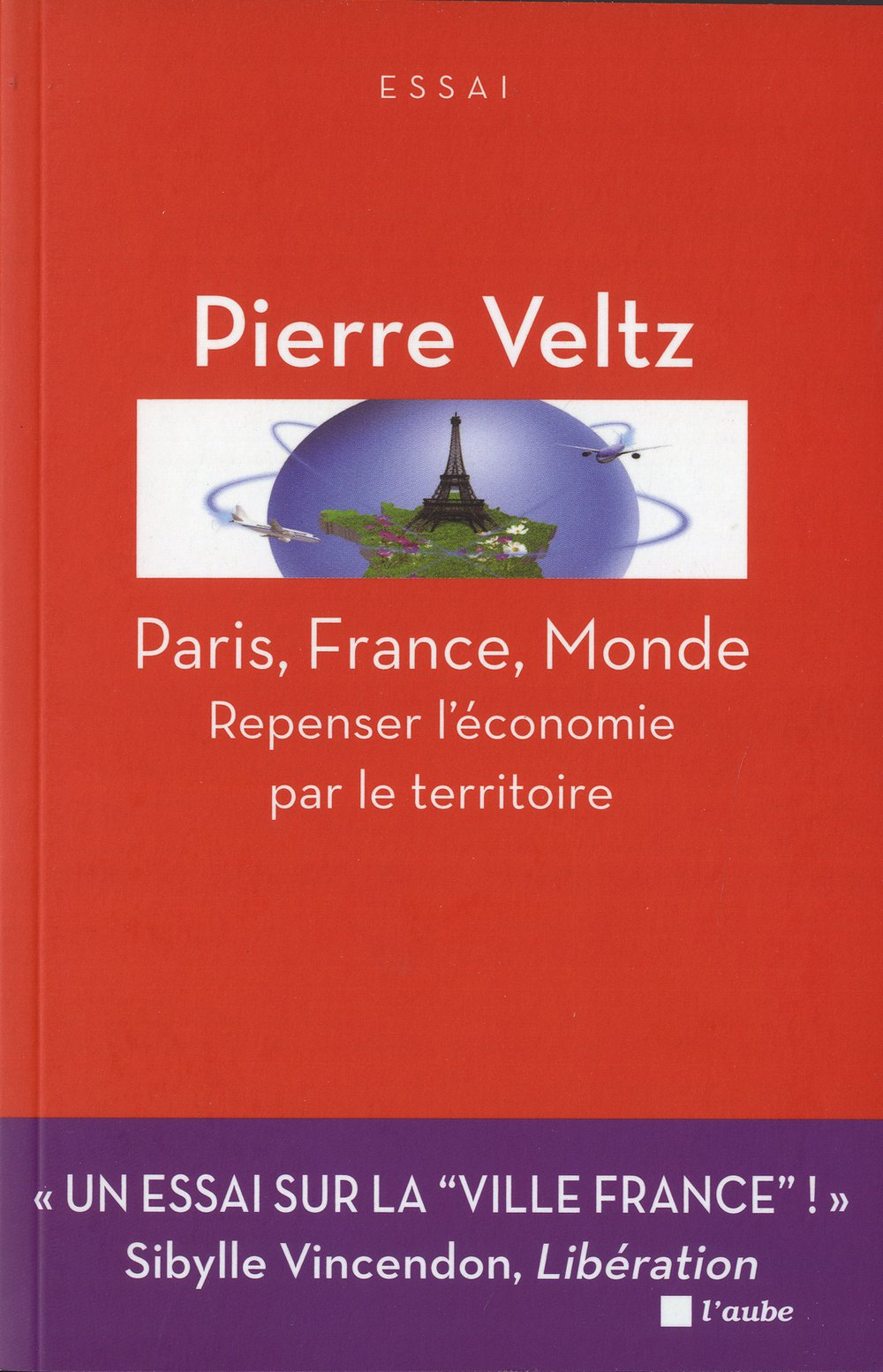 Vignette document Paris, France, Monde. Repenser l'économie par le territoire