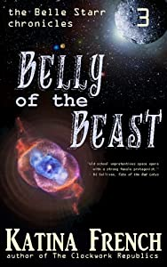 Belly of the Beast: The Belle Starr Chronicles, Episode 3