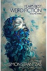 Year's Best Weird Fiction, Vol. 3 Paperback