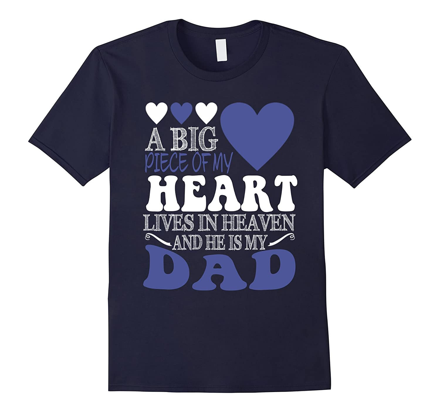 A BIG HEART LIVES IN HEAVEN AND HE IS MY DAD T-SHIRTS-CD
