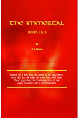 The Immortal, Books I & II (The Immortal Series Book 1) Kindle Edition