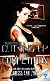 Cutting Up The Competition (Horror High Series) (Volume 2)