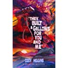 They Built a Gallows for You and Me (Splatter Western Book 10)