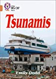 Tsunamis: Band 12/Copper (Collins Big Cat)