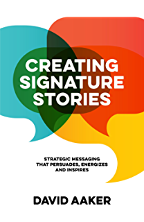 Amazon storynomics story driven marketing in the post creating signature stories strategic messaging that energizes persuades and inspires fandeluxe Gallery