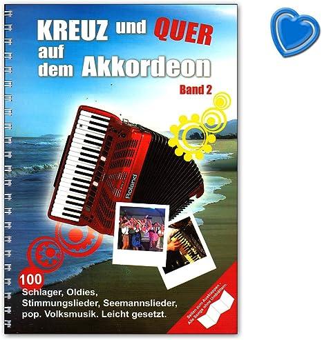 100 weitere neue Songs BOE7864 9783865439666 Kreuz und Quer auf dem Akkordeon 2