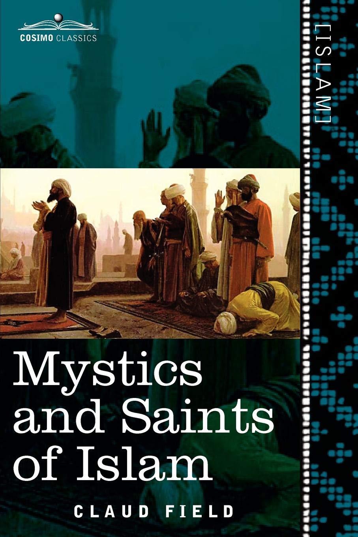 Read Online Mystics and Saints of Islam PDF
