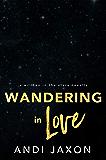 Wandering In Love (Written in the Stars Book 11)