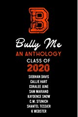 Bully Me: Class of 2020 Kindle Edition