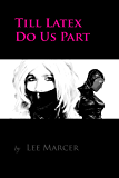 Till Latex Do Us Part (English Edition)