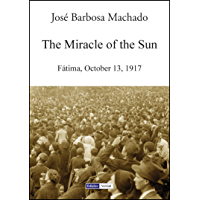 The Miracle of the Sun (English Edition)