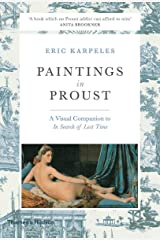 Paintings in Proust: A Visual Companion to ?In Search of Lost Time? Paperback