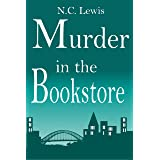 Murder in the Bookstore (An Amy King Murder Mystery Book 1)