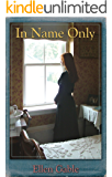 In Name Only (O'Donovan Family, Book 1)