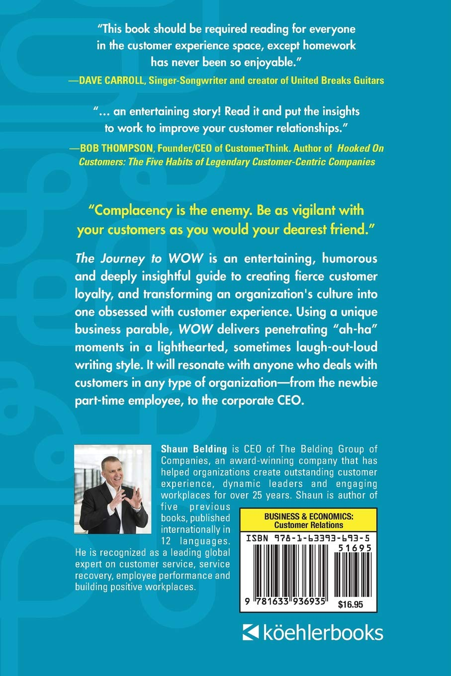 The Journey to WOW: The Path to Outstanding Customer