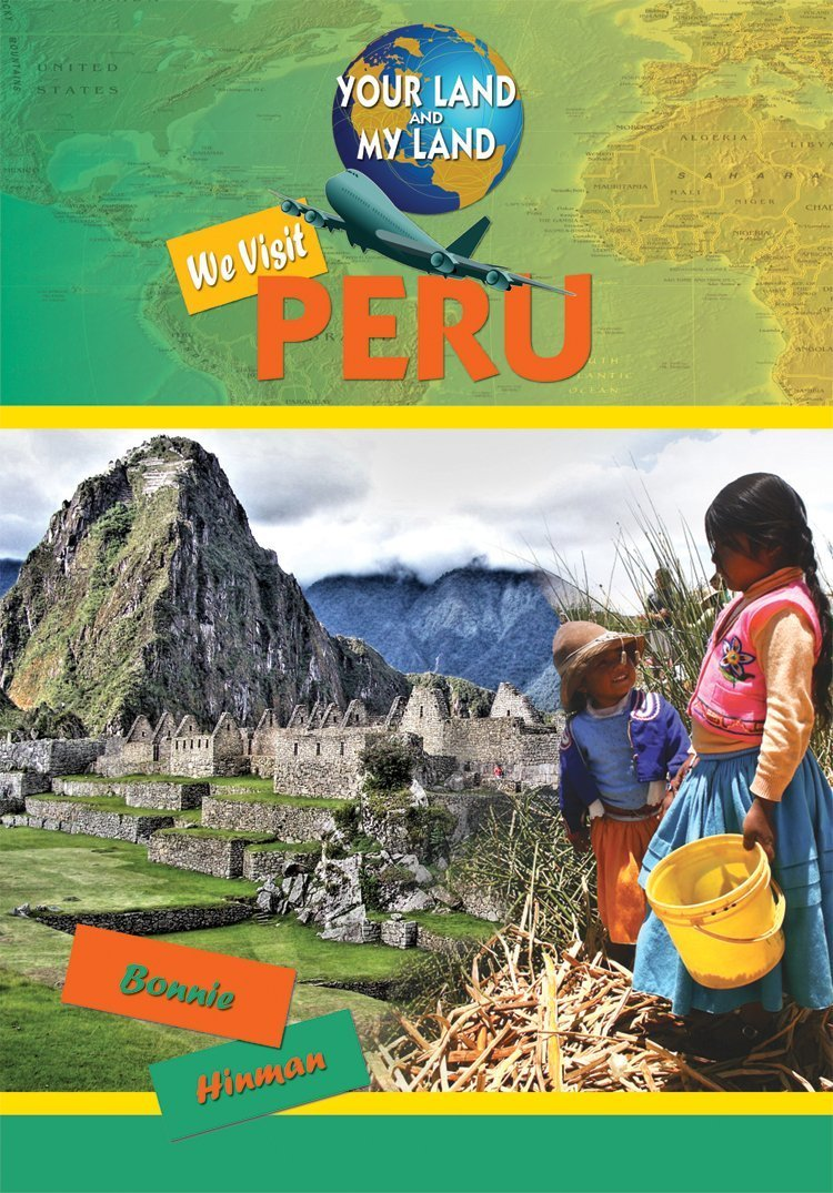 We Visit Peru (Your Land and My Land)