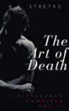 The Art of Death: Pittsburgh Vampires Vol. 11