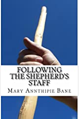 Following the Shepherd's Staff Kindle Edition