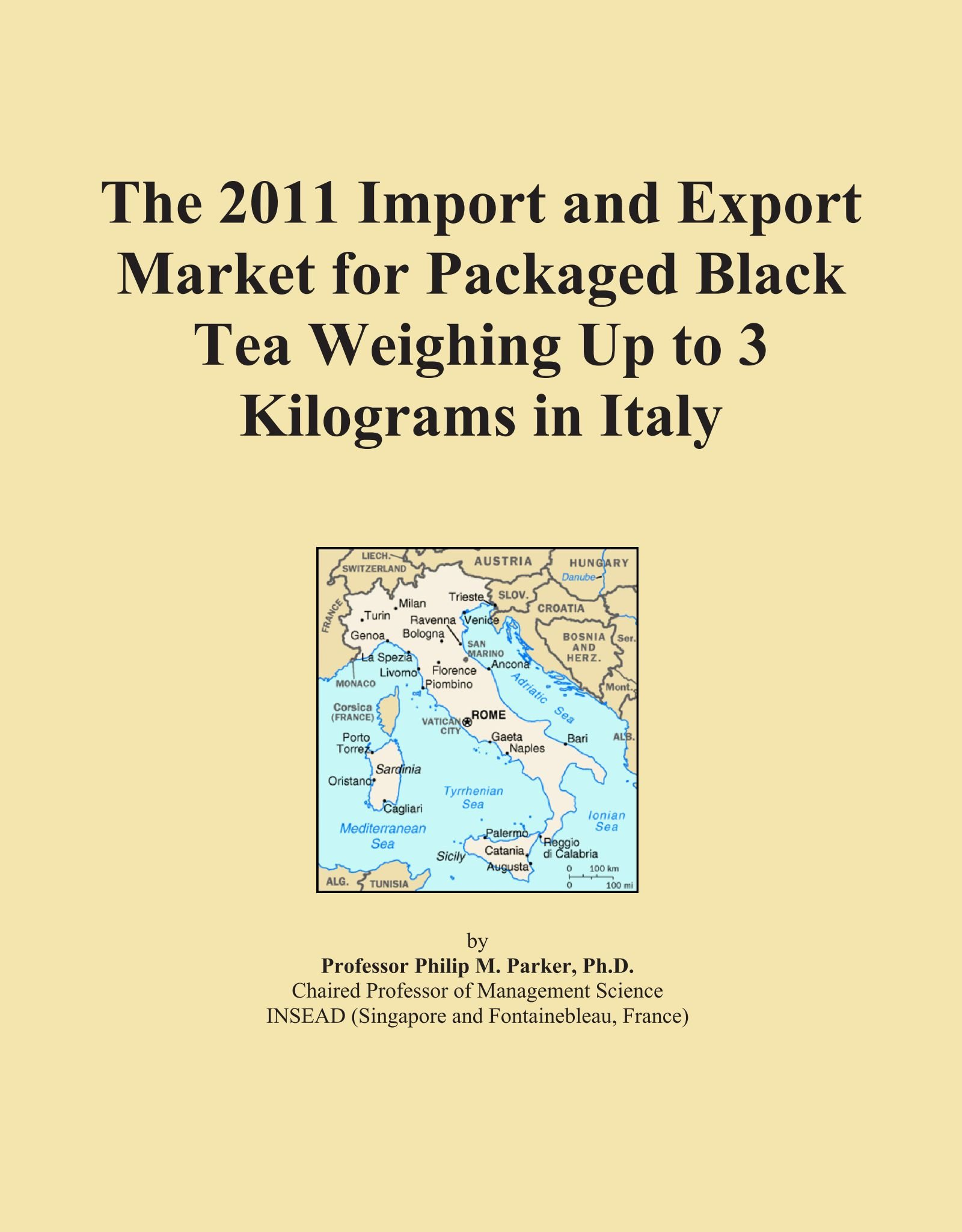 Read Online The 2011 Import and Export Market for Packaged Black Tea Weighing Up to 3 Kilograms in Italy PDF