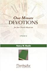 One-Minute Devotions for the Church Musician Cycle C Perfect Paperback