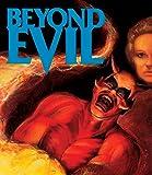 Beyond Evil [Blu-ray/DVD Combo]