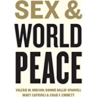 Sex and World Peace (English Edition)