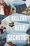 Killers Keep Secrets: The Golden State Killer's Other Life