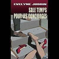 Sale temps pour les concierges (Les enquêtes de Blum t. 2)