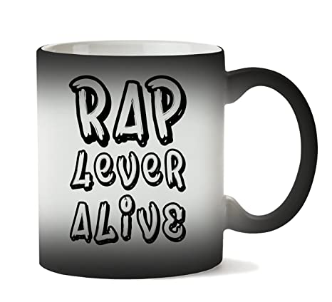 Brenos Design Rap 4 Ever Alive Hip Hop Typography Taza Calor ...