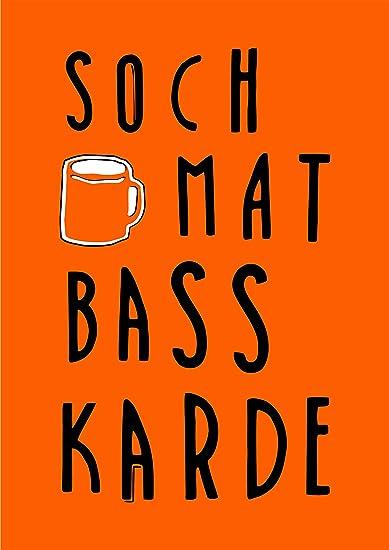 Insta Design Funny Quote Soch Mat Bass Kar De Poster 12 X 18 Inch