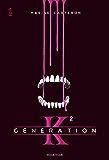 Génération K - Tome 2
