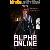 Alpha Online: Part Two (A LitRPG Harem)