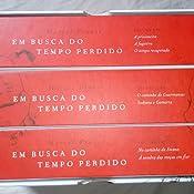 Em Busca do Tempo Perdido - Box - Livros na Amazon Brasil