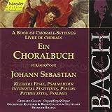 Edition Bachakademie Vol. 82 (Ein Choralbuch: Kleinere Feste, Psalmlieder)