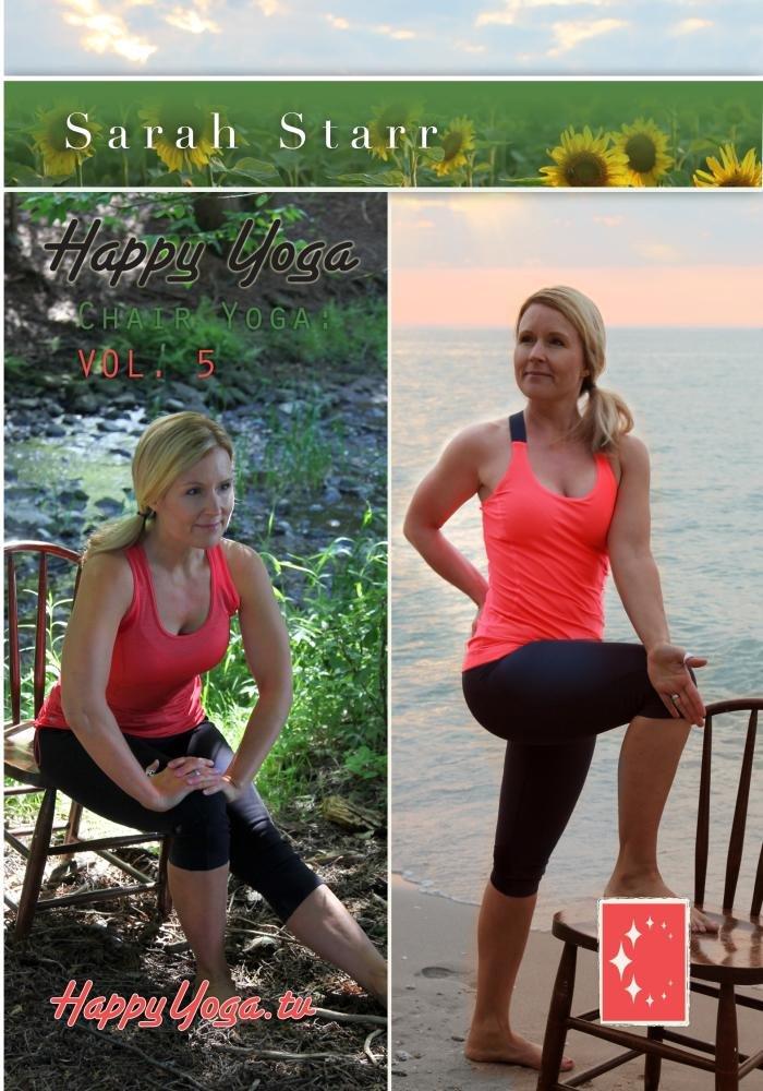 Happy Yoga with Sarah Starr | Chair Yoga Volume 5: Amazon.es ...