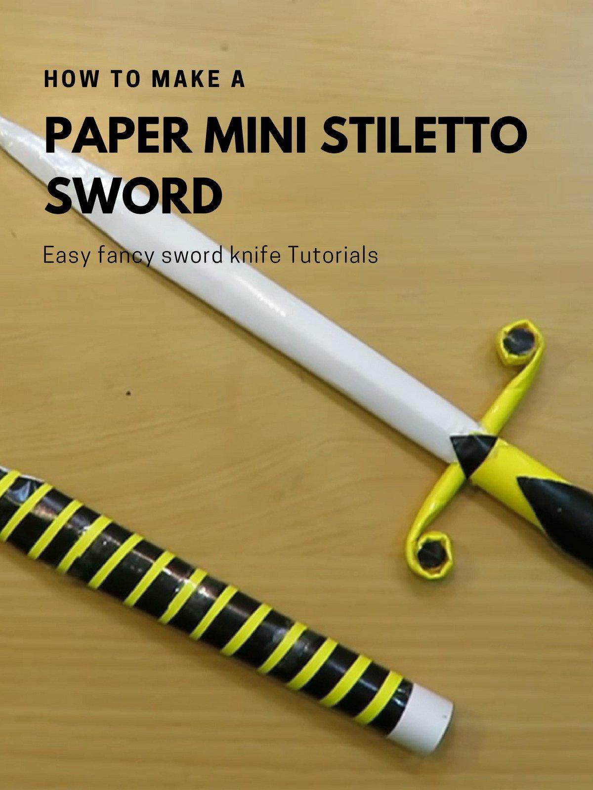 How to make a paper Mini Stiletto Sword - Easy fancy sword knife Tutorials