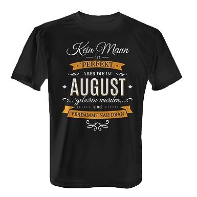Fashionalarm Herren T Shirt Kein Mann Ist Perfekt August Fun