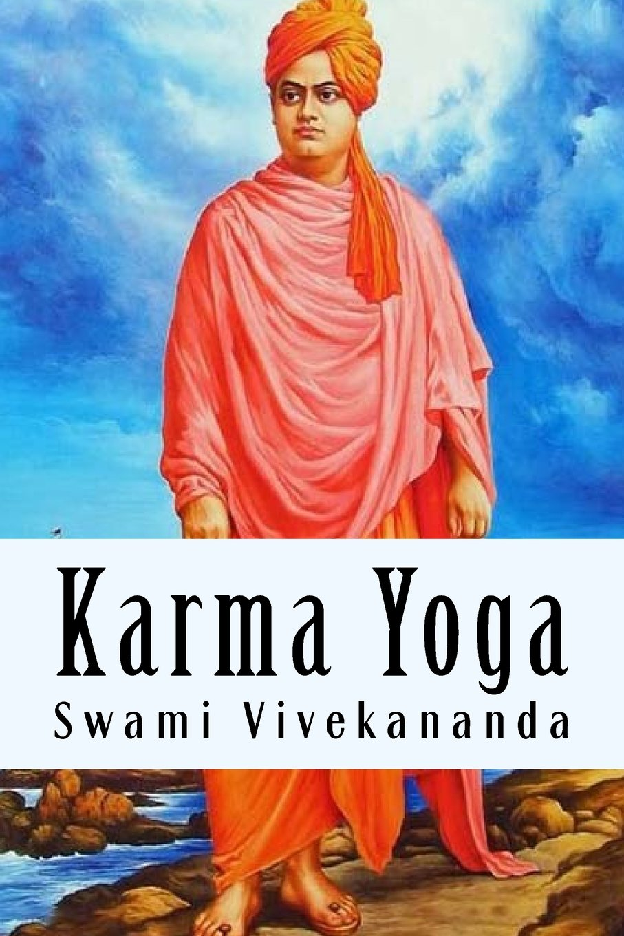 Karma Yoga (Spanish Edition): Amazon.es: Swami Vivekananda ...