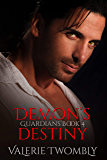 Demon's Destiny (Guardians Book 4)
