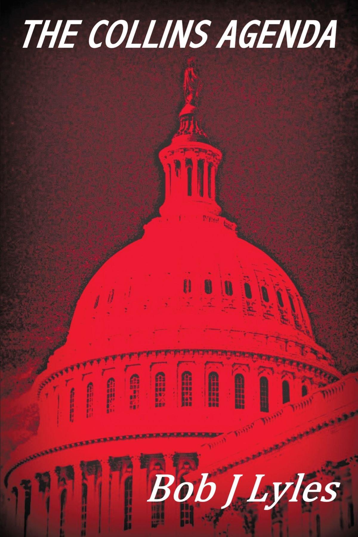 Amazon.com: The Collins Agenda (9781434368447): Bob J Lyles ...